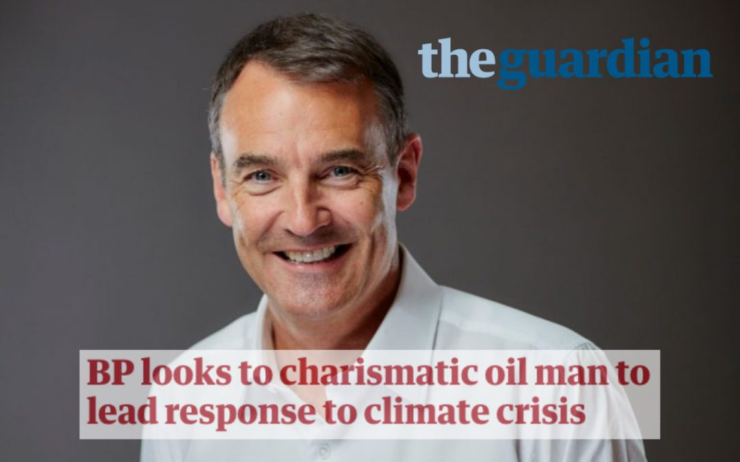 BP looks to charismatic oil man to lead response to climate crisis